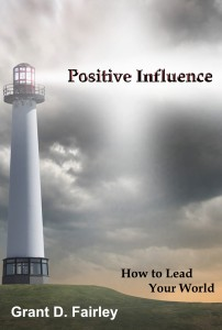 Positive Influence - How to Lead Your World -Cover 3
